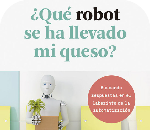 ¿Qué robot se ha llevado mi queso?