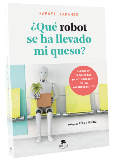 Libro ¿Qué robot se ha llevado mi queso?
